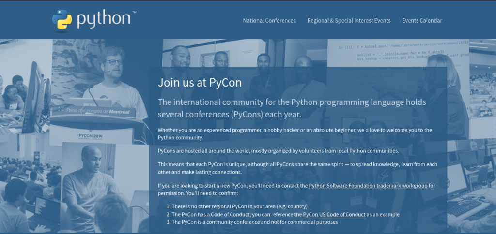 Python Conferences are held over the globe.